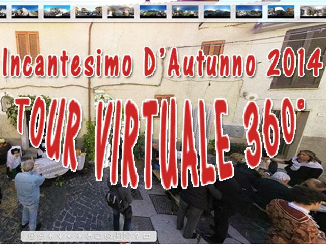 Virtual Tour 360° - Incantesimo D'Autunno 2014